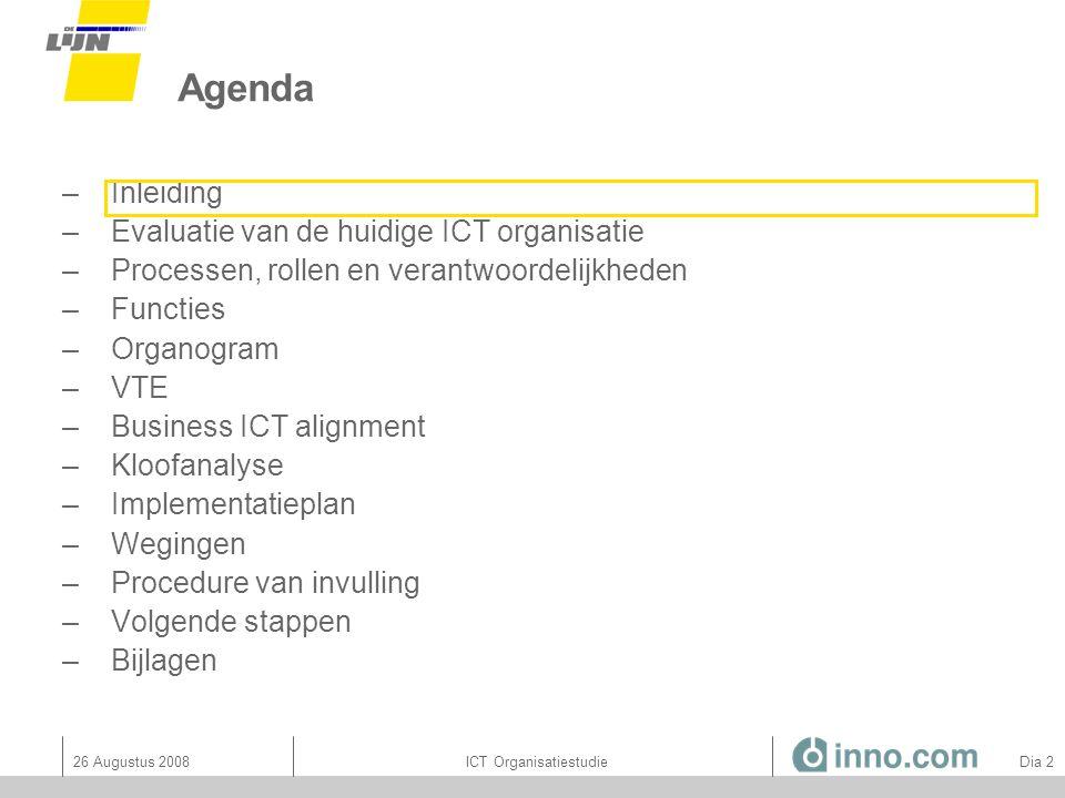 26 Augustus 2008ICT Organisatiestudie Dia 53 RACI accenten: per ICT principe 7.
