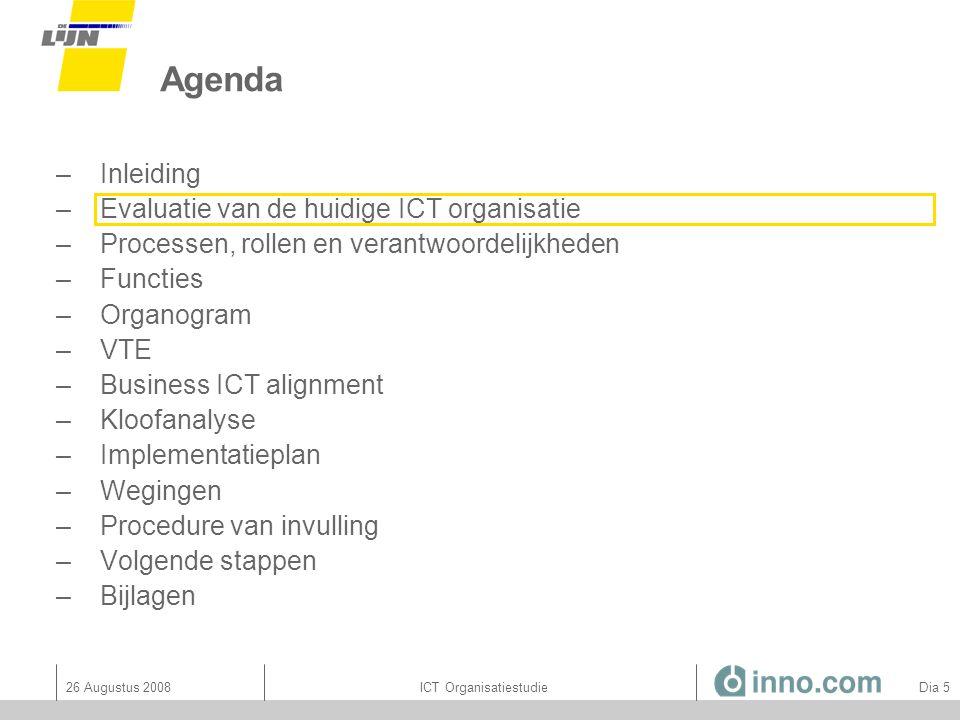 26 Augustus 2008ICT Organisatiestudie Dia 46 Bijlage: RACI accenten per ICT principe