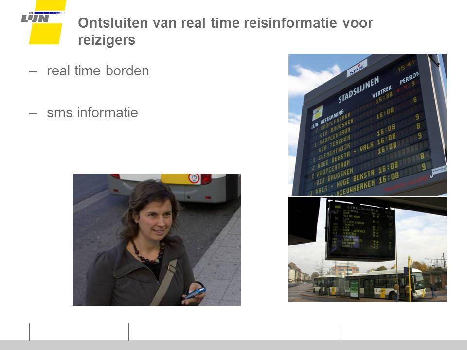 Ontsluiten van real time reisinformatie voor reizigers –real time borden –sms informatie