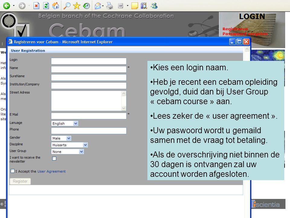 Kies een login naam. Heb je recent een cebam opleiding gevolgd, duid dan bij User Group « cebam course » aan. Lees zeker de « user agreement ». Uw pas