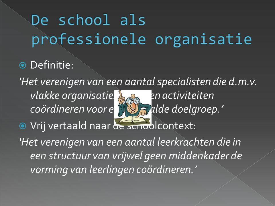  Definitie: 'Het verenigen van een aantal specialisten die d.m.v. vlakke organisatiestructuren activiteiten coördineren voor een bepaalde doelgroep.'