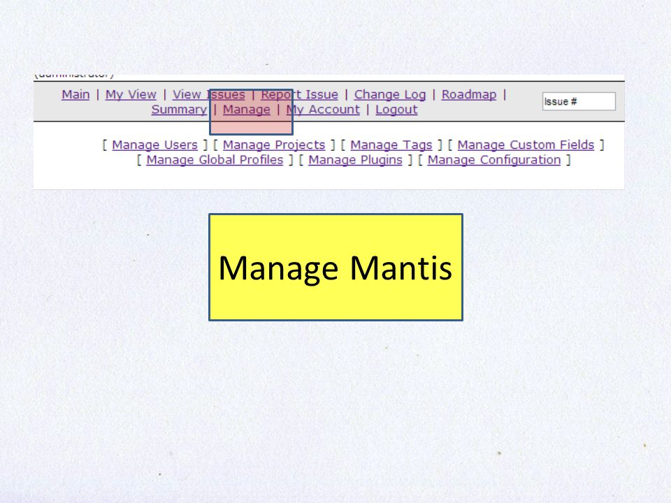 Manage Mantis