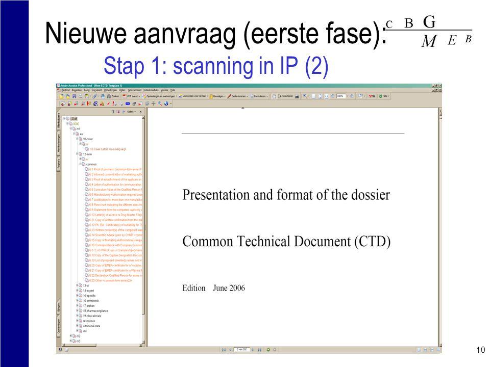 10 Nieuwe aanvraag (eerste fase): Stap 1: scanning in IP (2)