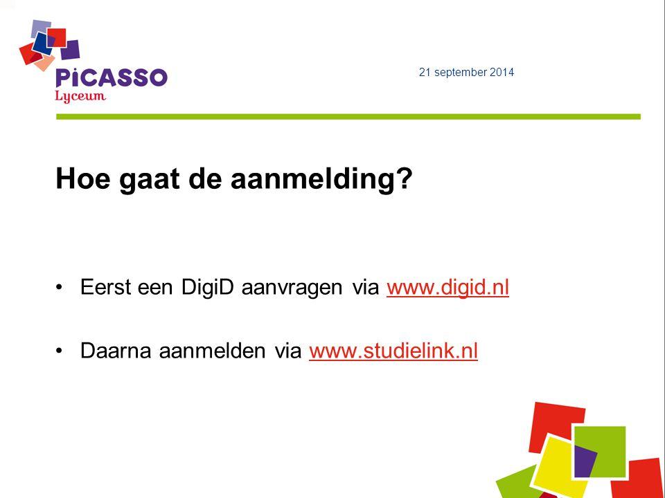 Hoe gaat de aanmelding? Eerst een DigiD aanvragen via www.digid.nlwww.digid.nl Daarna aanmelden via www.studielink.nlwww.studielink.nl 21 september 20