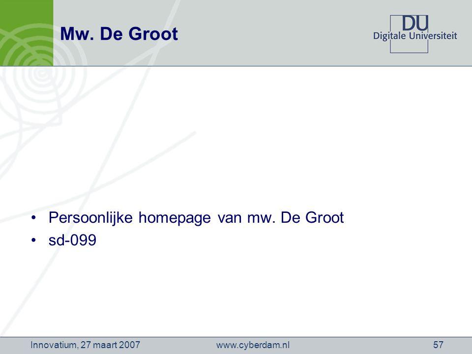 www.cyberdam.nlInnovatium, 27 maart 200757 Mw. De Groot Persoonlijke homepage van mw.
