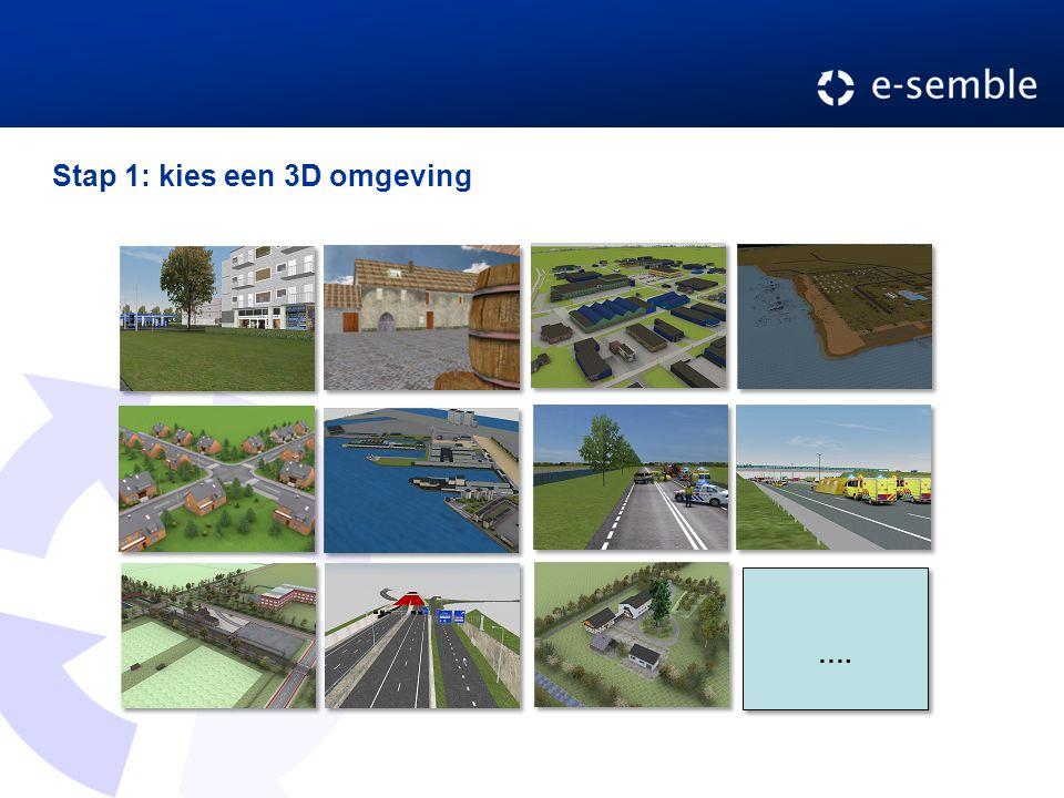 Stap 1: kies een 3D omgeving ….