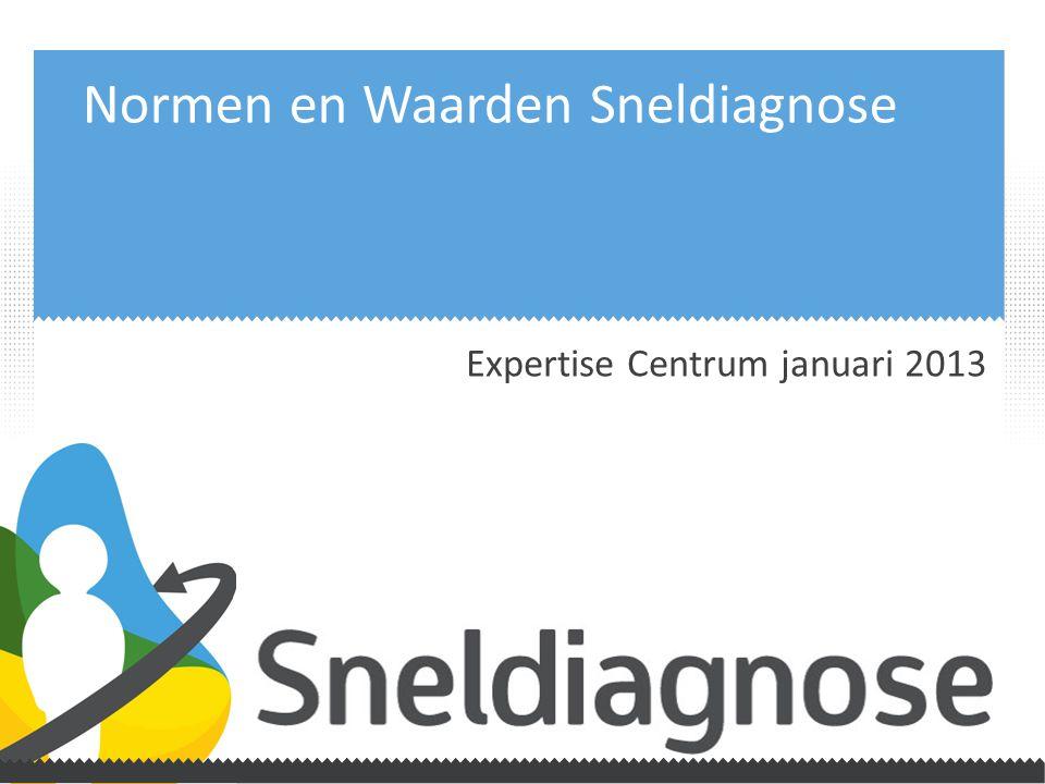 Normen en Waarden Sneldiagnose Expertise Centrum januari 2013
