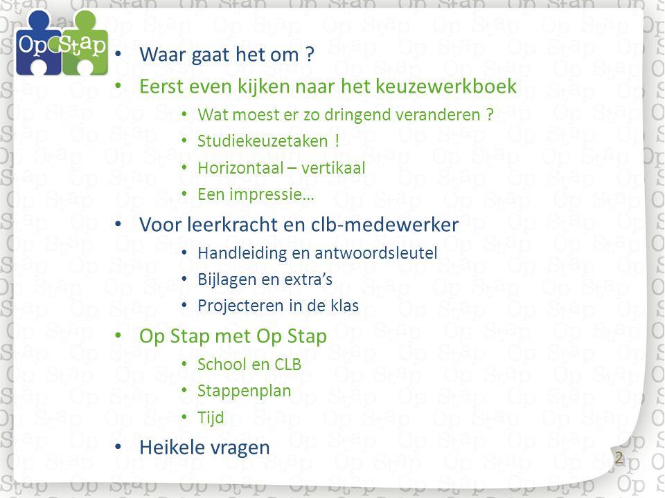 43 School en CLB De Op Stap-methodiek maakt deel uit van het aanbod van CLB aan de school.