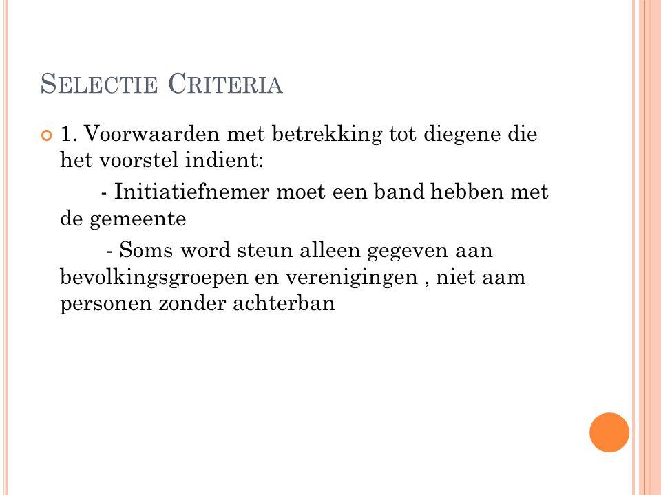 S ELECTIE C RITERIA 1.