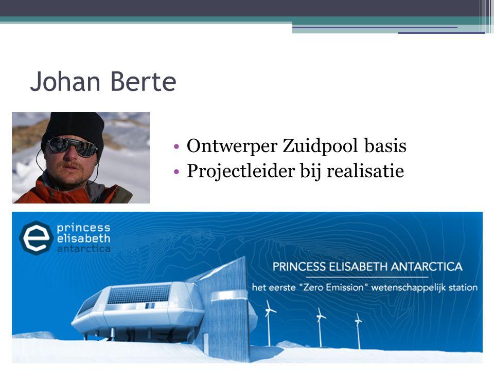 Johan Berte Ontwerper Zuidpool basis Projectleider bij realisatie