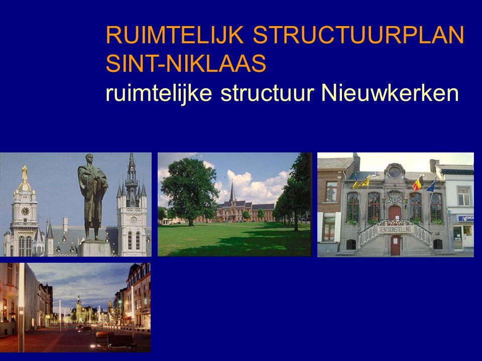 RUIMTELIJK STRUCTUURPLAN SINT-NIKLAAS ruimtelijke structuur Nieuwkerken