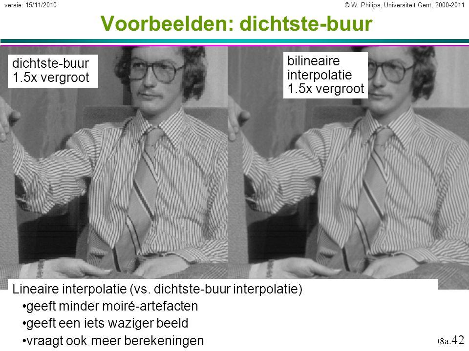 © W.Philips, Universiteit Gent, 2000-2011versie: 15/11/2010 08a.