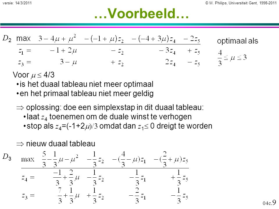 © W. Philips, Universiteit Gent, 1998-2011versie: 14/3/2011 04c.