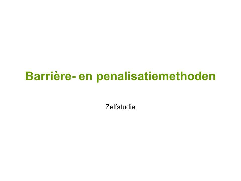 Barrière- en penalisatiemethoden Zelfstudie
