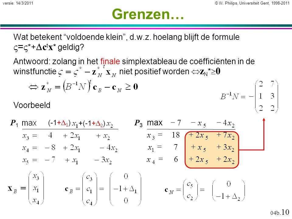 """© W. Philips, Universiteit Gent, 1998-2011versie: 14/3/2011 04b. 10 Grenzen… Wat betekent """"voldoende klein"""", d.w.z. hoelang blijft de formule  =  *+"""