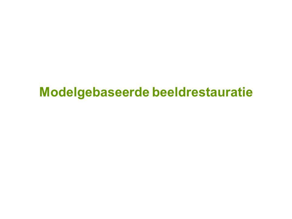 Modelgebaseerde beeldrestauratie