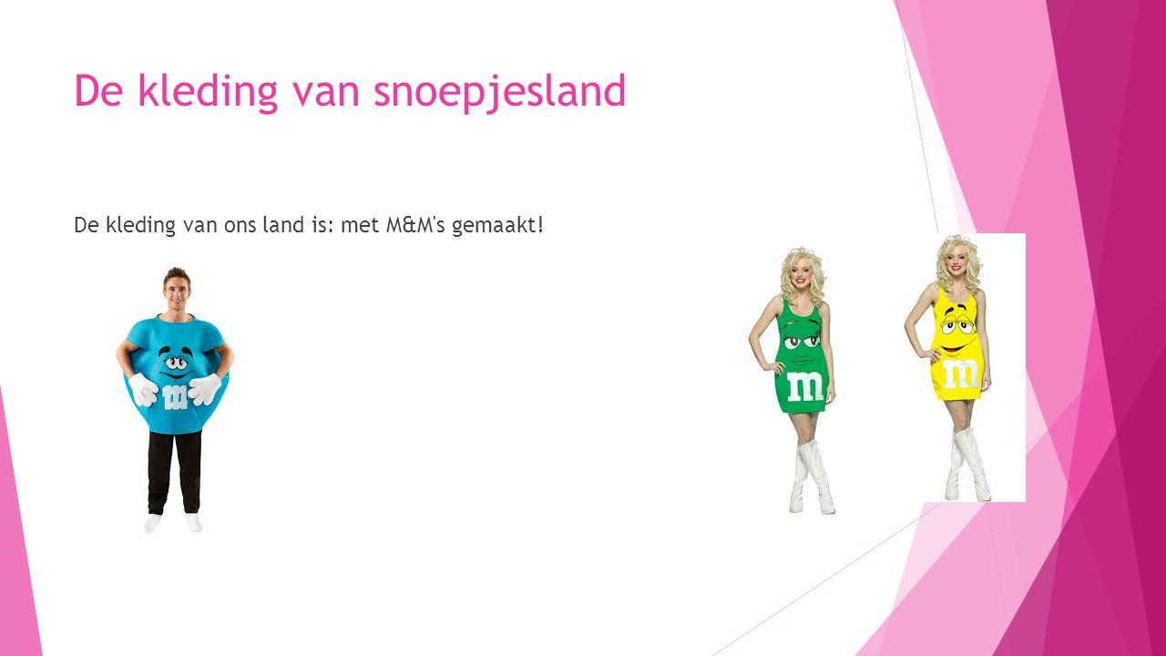 De kleding van snoepjesland De kleding van ons land is: met M&M's gemaakt!