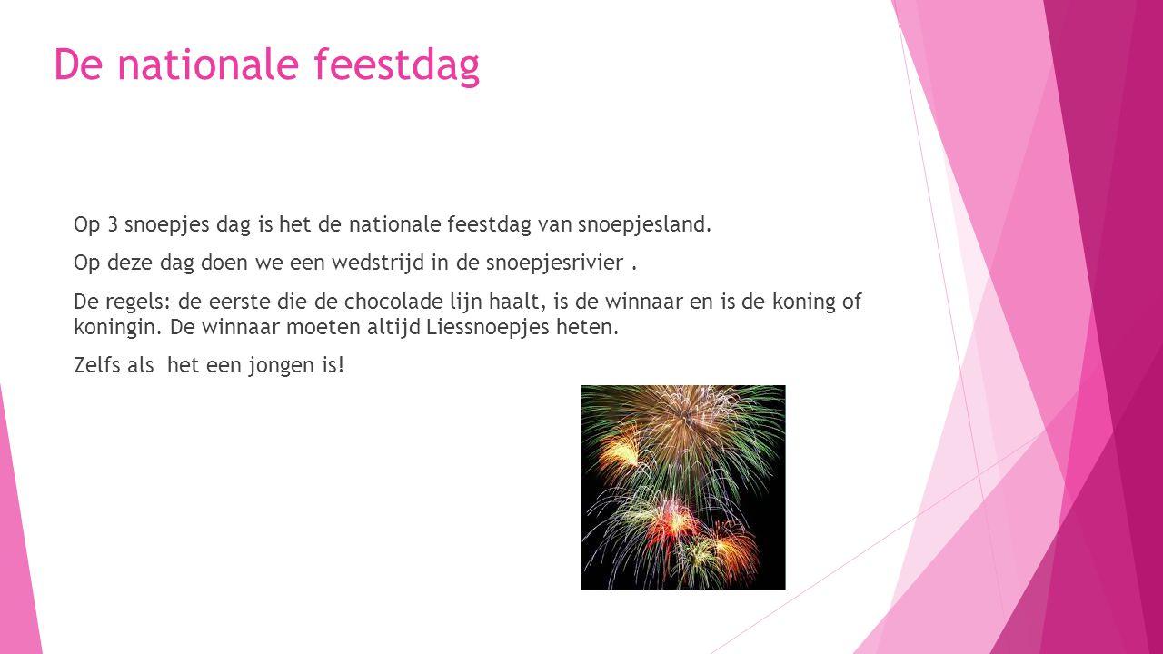 De nationale feestdag Op 3 snoepjes dag is het de nationale feestdag van snoepjesland. Op deze dag doen we een wedstrijd in de snoepjesrivier. De rege