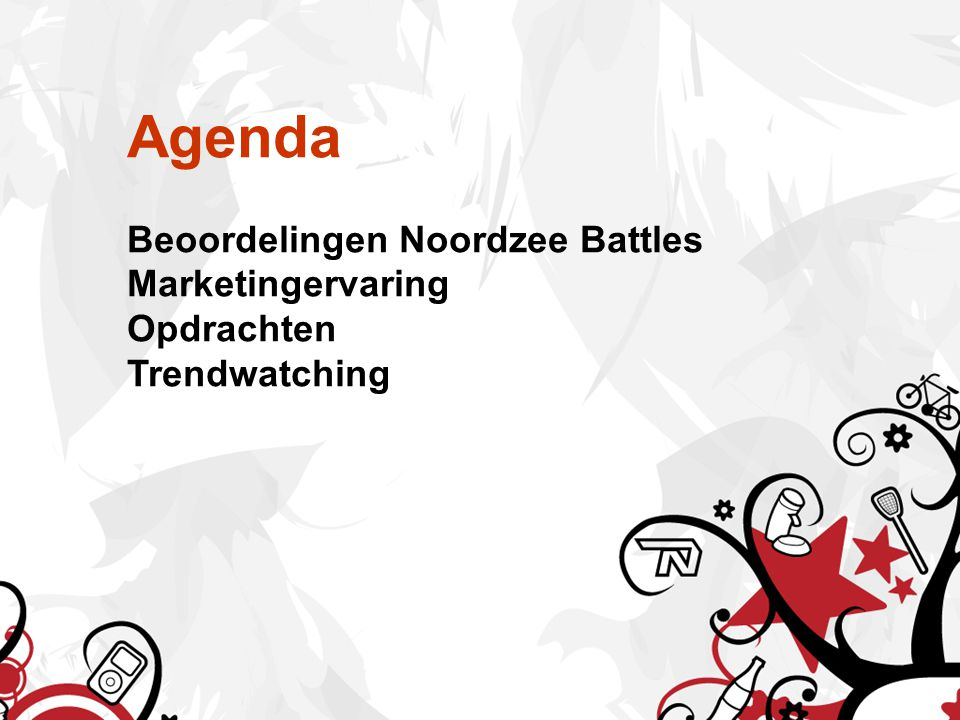 Agenda Beoordelingen Noordzee Battles Marketingervaring Opdrachten Trendwatching