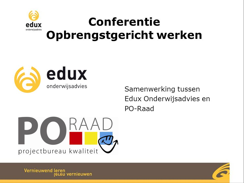 Wij wensen u veel inspiratie in de workshops! www.edux.nl