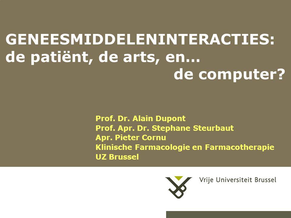 21/09/20141 GENEESMIDDELENINTERACTIES: de patiënt, de arts, en… de computer.