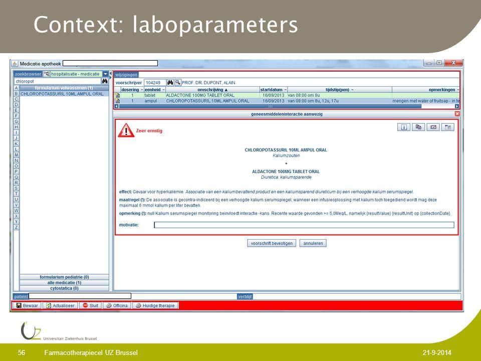 Context: laboparameters Farmacotherapiecel UZ Brussel 56 21-9-2014