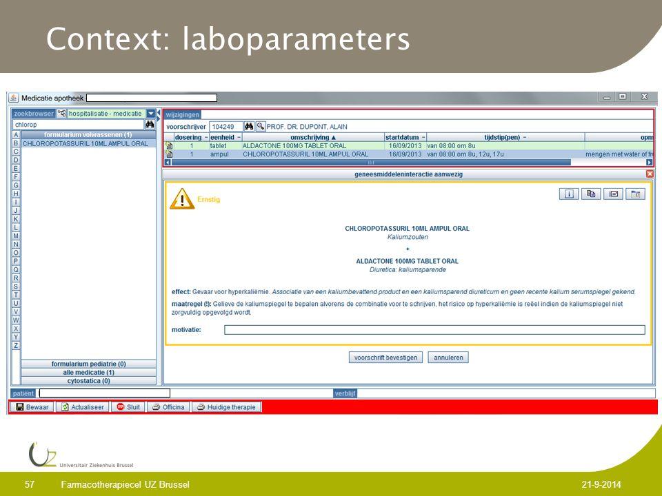 Farmacotherapiecel UZ Brussel 57 21-9-2014 Context: laboparameters
