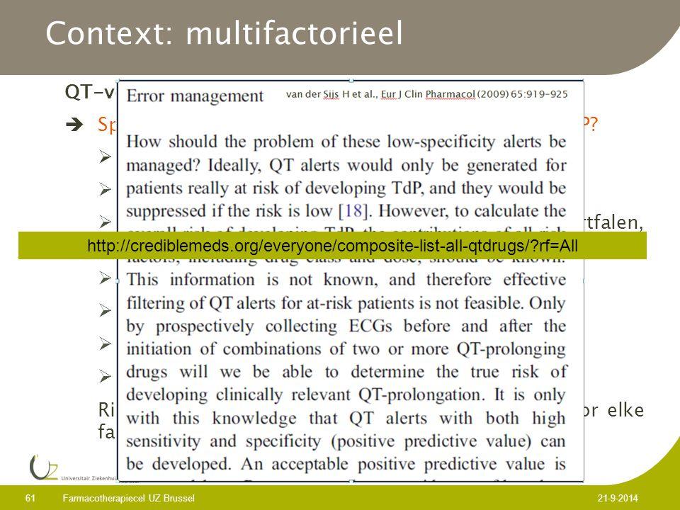 QT-verlenging  Specificiteit verhogen door inclusie risicofactoren TdP.