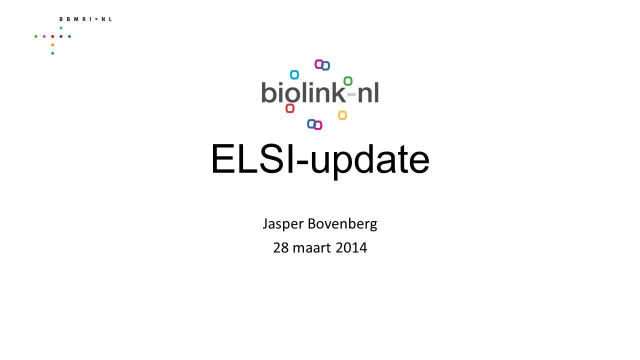 ELSI-Update: Algemeen Wettelijk Kader Toegevoegd: WGBO Wet Algemene Bepalingen BSN Wet Gebruik BSN in de zorg Gedragscode