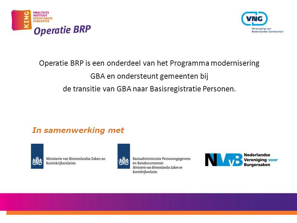 Operatie BRP is een onderdeel van het Programma modernisering GBA en ondersteunt gemeenten bij de transitie van GBA naar Basisregistratie Personen. In