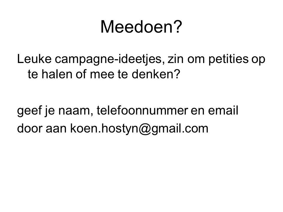 Meedoen.Leuke campagne-ideetjes, zin om petities op te halen of mee te denken.