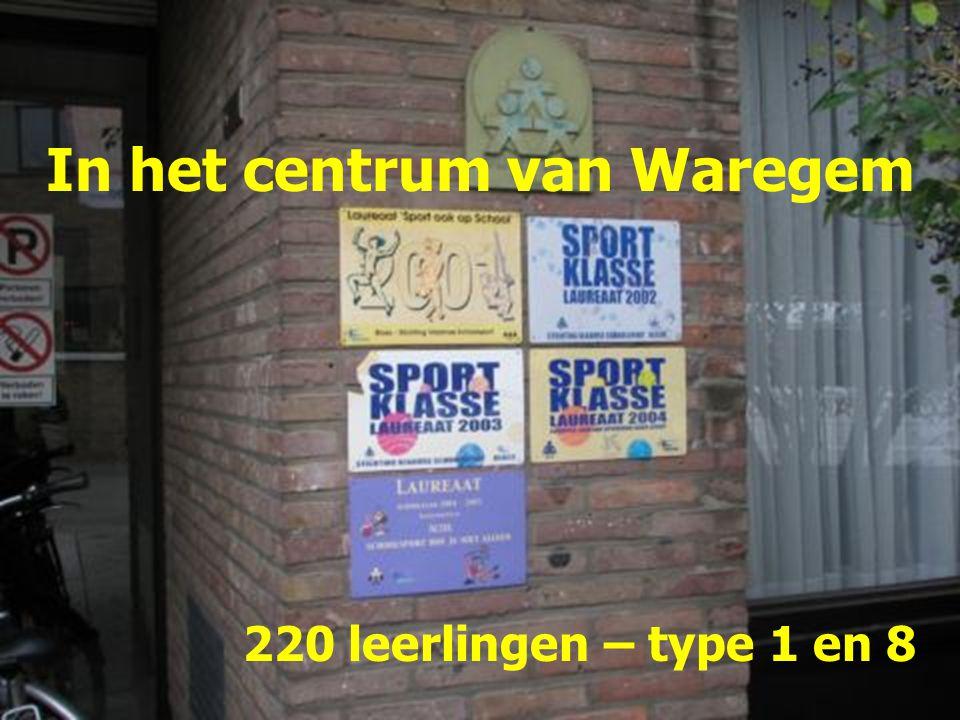In het centrum van Waregem 220 leerlingen – type 1 en 8