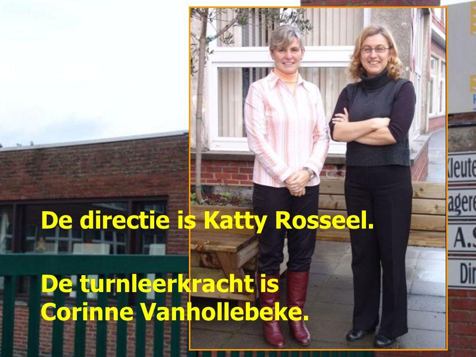 De directie is Katty Rosseel. De turnleerkracht is Corinne Vanhollebeke.