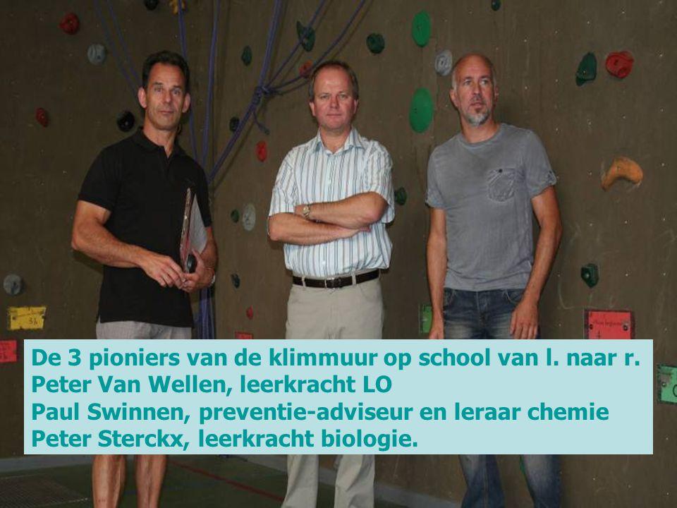 De 3 pioniers van de klimmuur op school van l. naar r. Peter Van Wellen, leerkracht LO Paul Swinnen, preventie-adviseur en leraar chemie Peter Sterckx