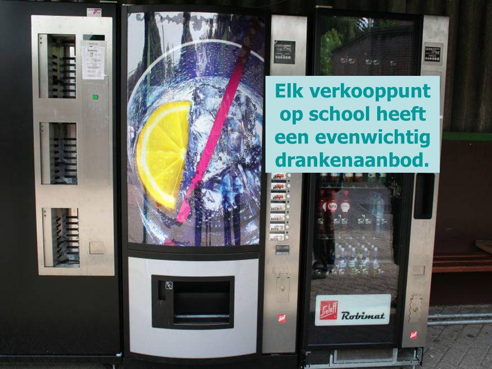 Elk verkooppunt op school heeft een evenwichtig drankenaanbod.