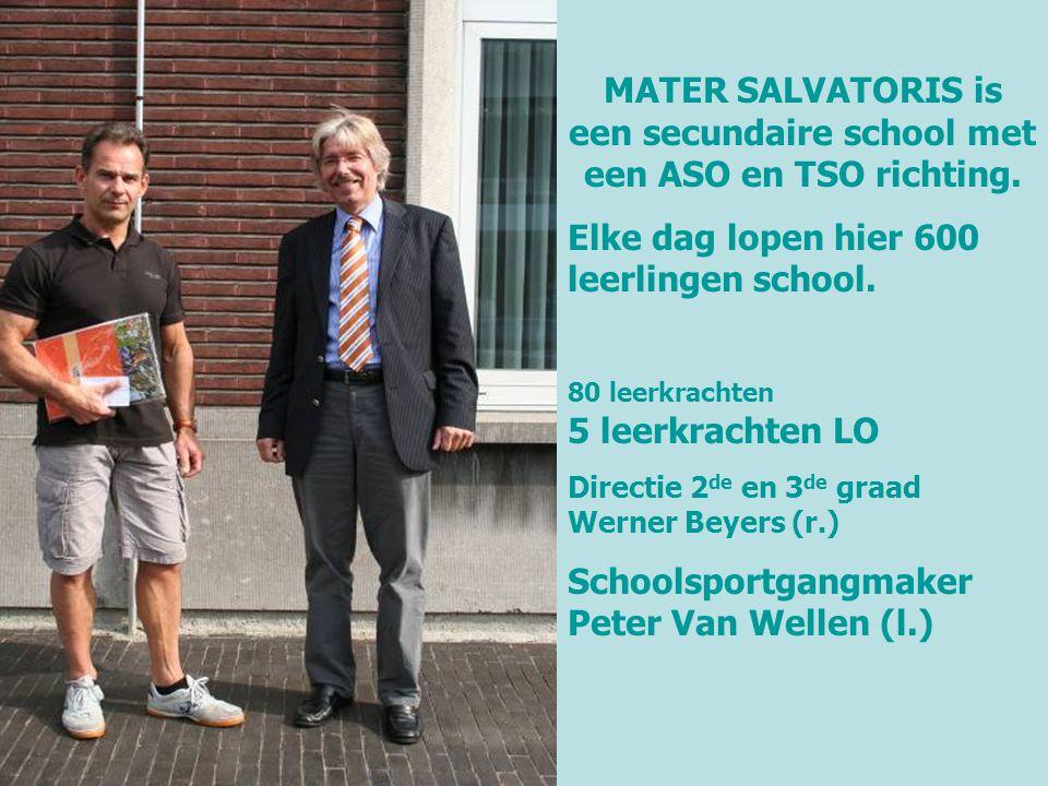 MATER SALVATORIS is een secundaire school met een ASO en TSO richting. Elke dag lopen hier 600 leerlingen school. 80 leerkrachten 5 leerkrachten LO Di