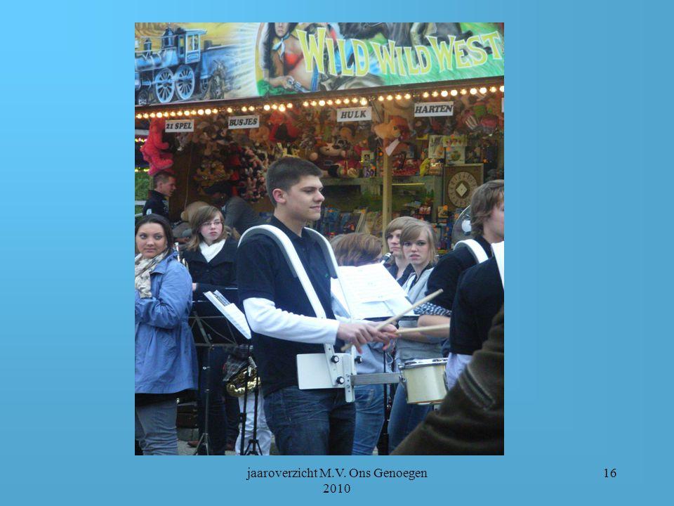 jaaroverzicht M.V. Ons Genoegen 2010 15 OPENING OIRLOSE KERMIS DOOR JEUGDFANFARE EN DRUMBAND