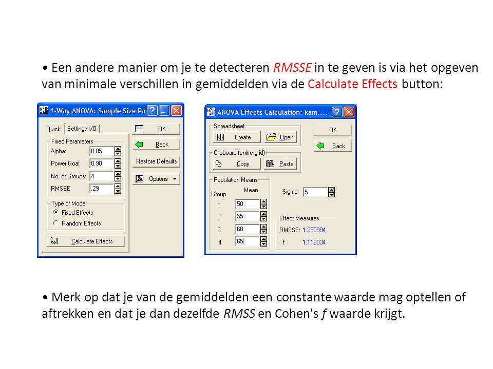 Een andere manier om je te detecteren RMSSE in te geven is via het opgeven van minimale verschillen in gemiddelden via de Calculate Effects button: Me