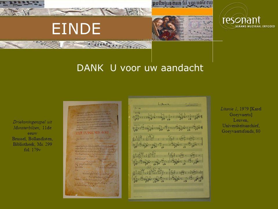 Voorstelling projecten DANK U voor uw aandacht Litanie 1, 1979 [Karel Goeyvaerts] Leuven, Universiteitsarchief, Goeyvaertsfonds, 80 Driekoningenspel u
