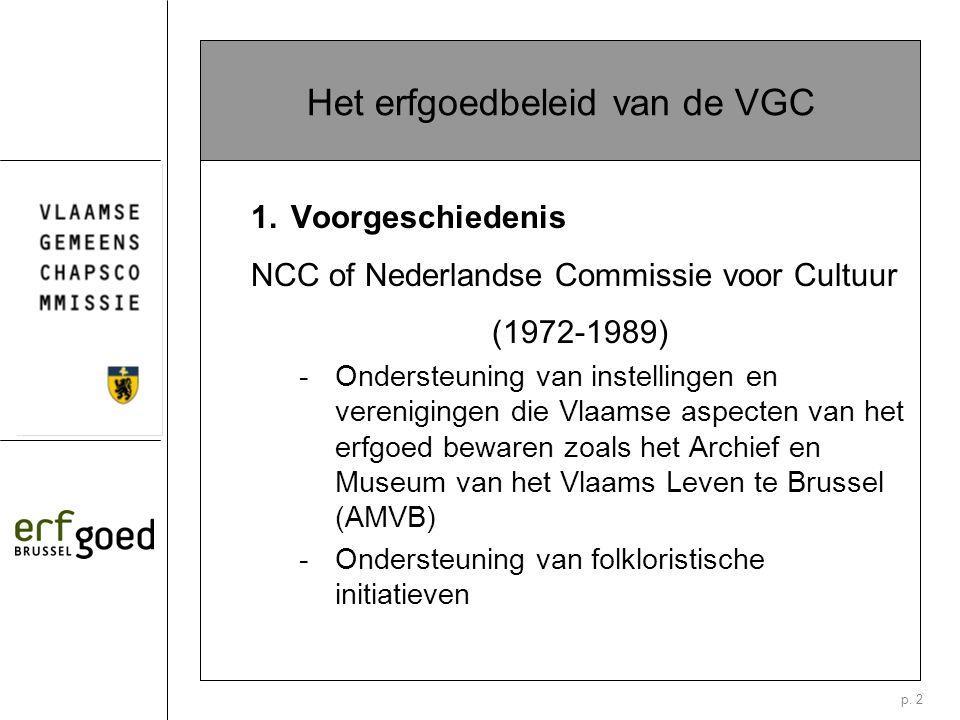 p. 2 Het erfgoedbeleid van de VGC 1.