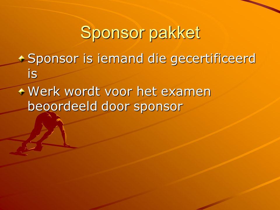 Sponsor pakket Sponsor is iemand die gecertificeerd is Werk wordt voor het examen beoordeeld door sponsor