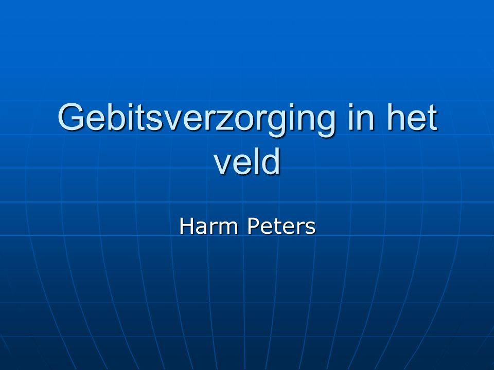 Gebitsverzorging in het veld Harm Peters