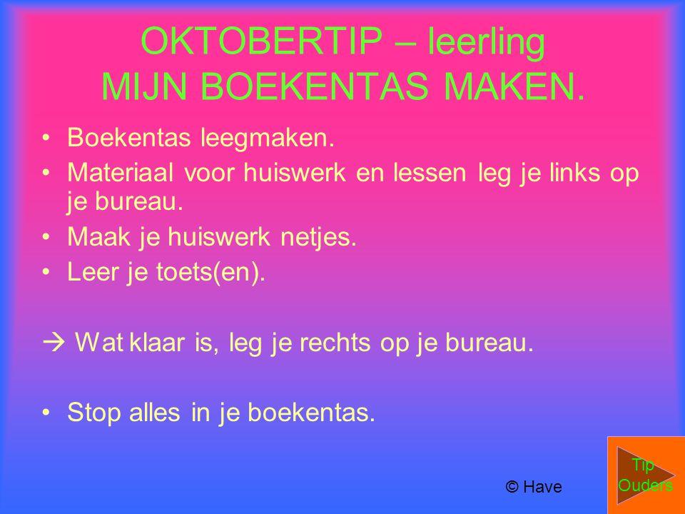 OKTOBERTIP – leerling MIJN BOEKENTAS MAKEN. Boekentas leegmaken.