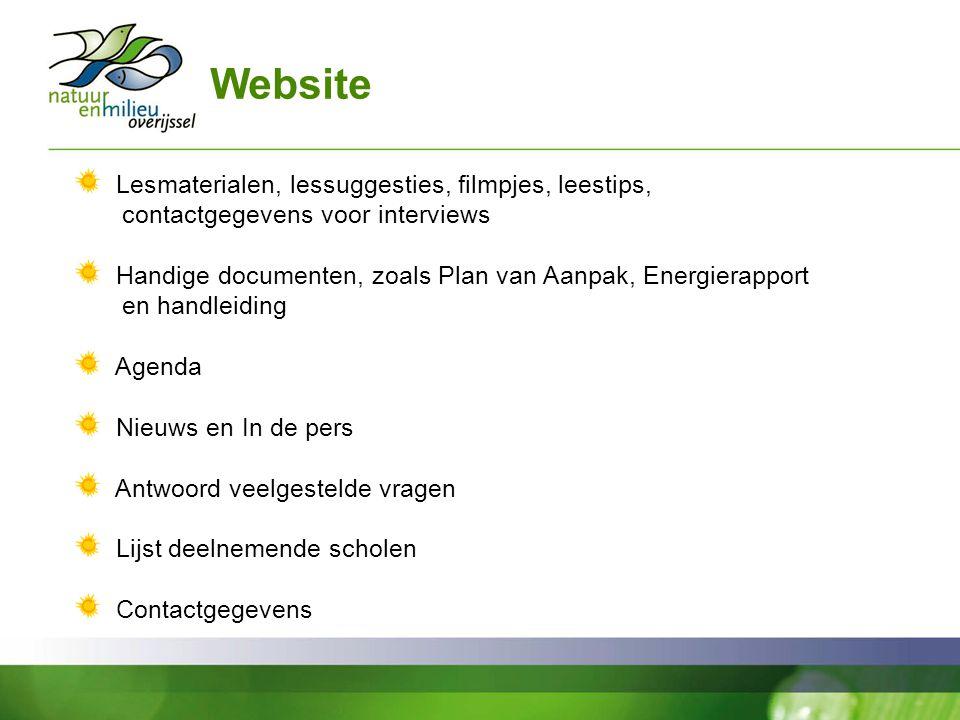Website Lesmaterialen, lessuggesties, filmpjes, leestips, contactgegevens voor interviews Handige documenten, zoals Plan van Aanpak, Energierapport en