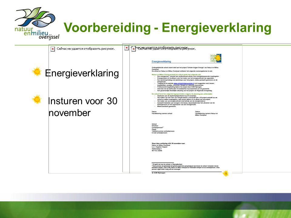Voorbereiding - Energieverklaring Energieverklaring Insturen voor 30 november
