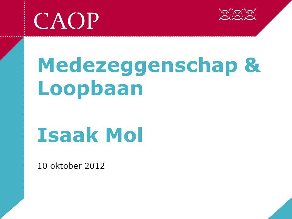 Medezeggenschap & Loopbaan Isaak Mol 10 oktober 2012