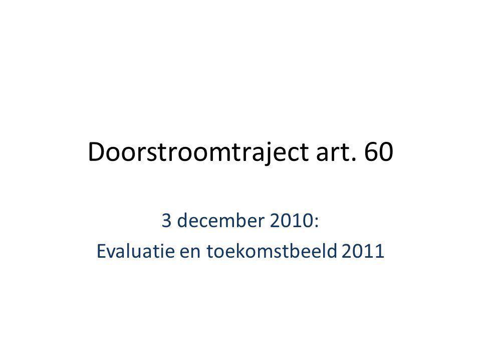 Handleiding Doorstroomtraject art.60 Eerste sollicitatietraining : start 4 februari 2011 I.