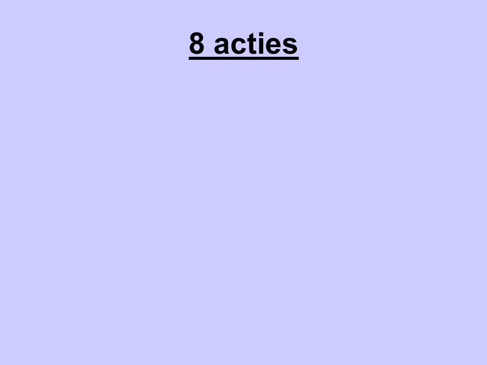 8 acties
