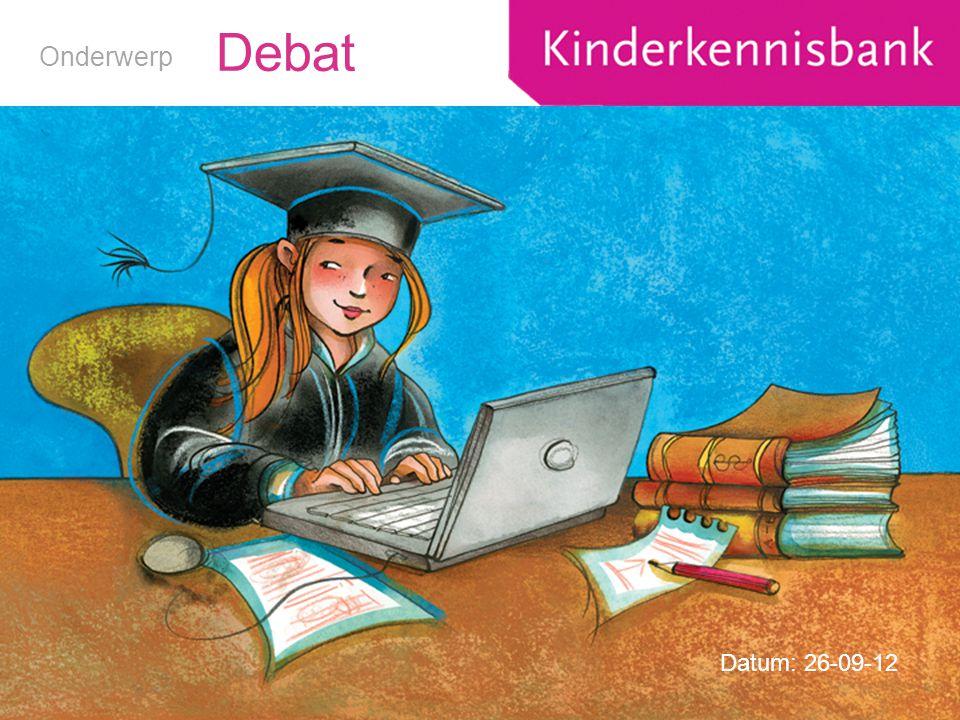Debat Datum: 26-09-12 Onderwerp