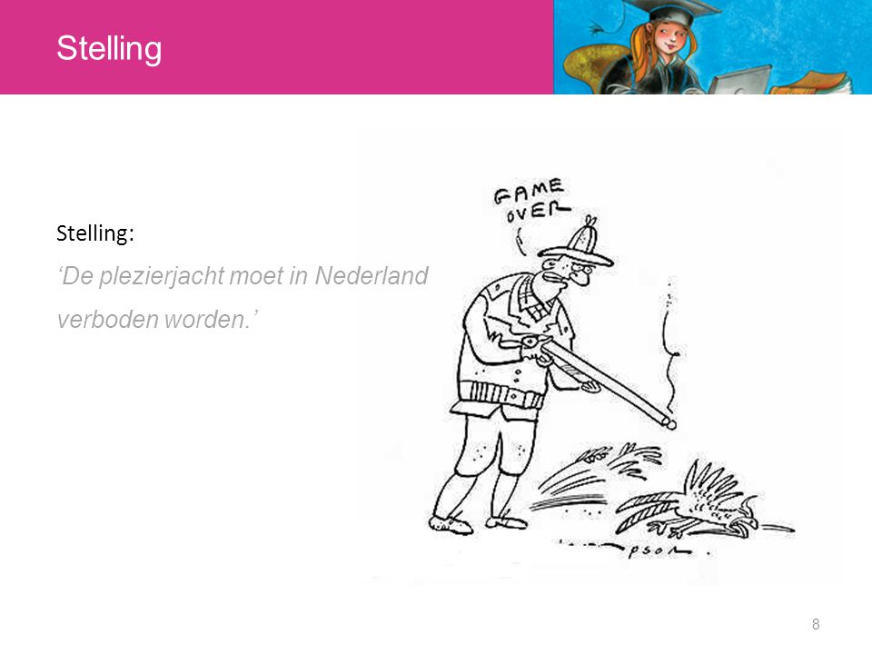 Stelling 8 Stelling: 'De plezierjacht moet in Nederland verboden worden.'